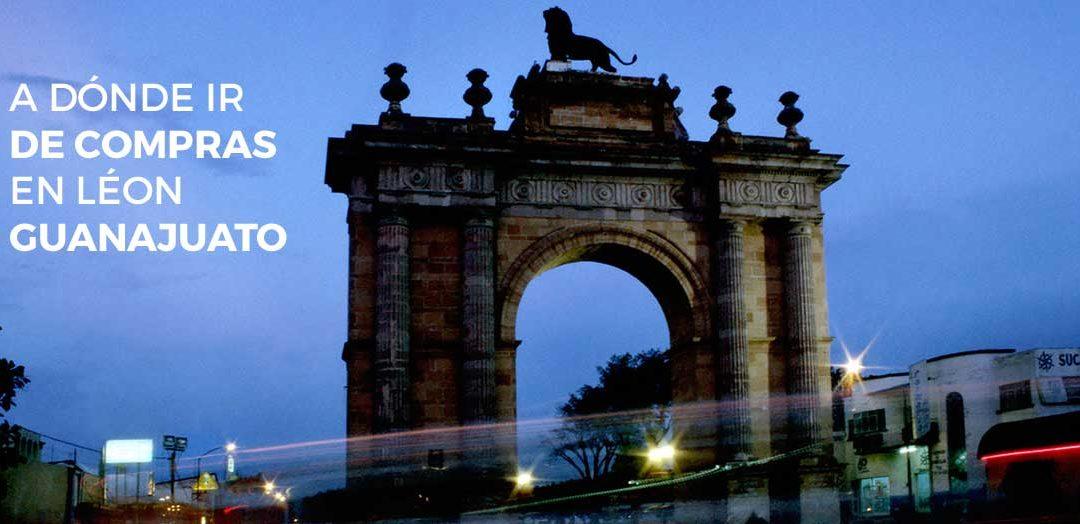 A dónde ir de compras en León, Guanajuato